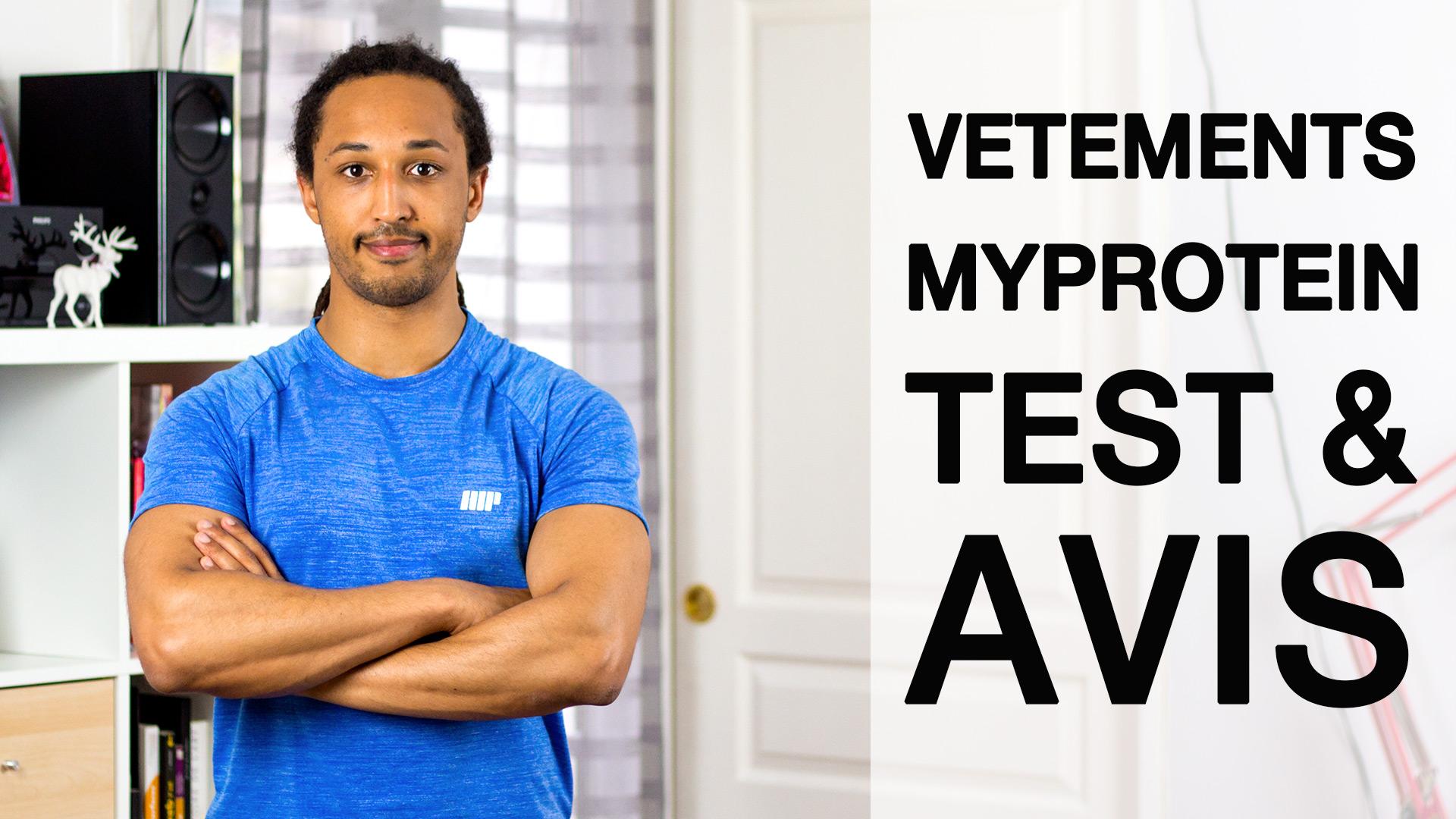 Vetements Myprotein - Test et Avis